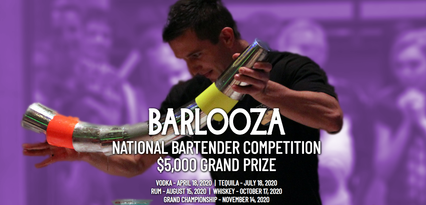 BARLOOZA NATIONAL BARTENDER COMPETITION $5,000 GRAND PRIZE