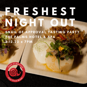 Slow Food Miami: Snail of Approval Tasting Party 2020