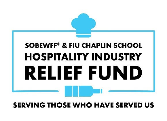 THE FOOD NETWORK & COOKING CHANNEL SOUTH BEACH WINE & FOOD FESTIVAL PRESENTED BY CAPITAL ONE LAUNCHES SOBEWFF® & FIU CHAPLIN SCHOOL HOSPITALITY INDUSTRY RELIEF FUND WITH $1 MILLION IN INITIAL DONATIONS