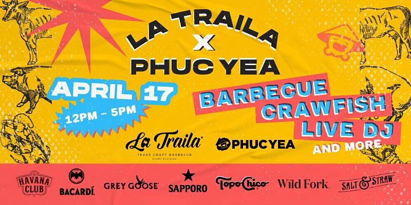LA TRAILA BBQ X PHUC YEA BACKYARD BBQ